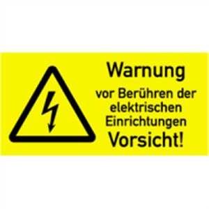 Warnung vor Berühren der elektrischen Einrichtungen, Vorsicht!