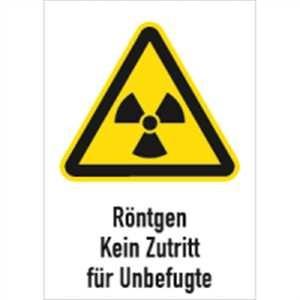Röntgen Kein Zustritt für Unbefugte
