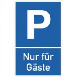 Parkplatzschild - Nur für Gäste