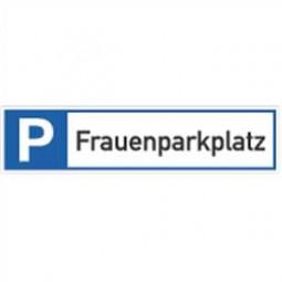 Parkplatzreservierer Frauenparkplatz