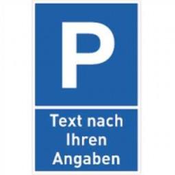 Parkplatzschild mit Text nach Ihren Angaben