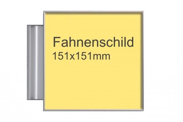 Fahnenschild 151x151 mm