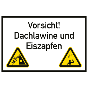Vorsicht! Dachlawine und Eiszapfen