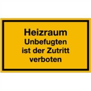 Heizraum Unbefugten Zutritt verboten