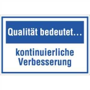 Qualität bedeutet ...