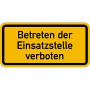 Warnschild - Betreten der Einsatzstelle verboten