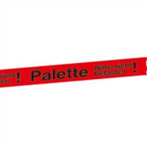Packband rot - Palette Bitte nicht belasten!