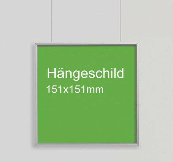 Hängeschild 151x151mm