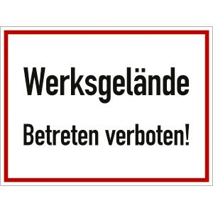 Werksgelände - Betreten verboten